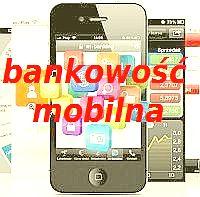 bankowe aplikacje mobilne